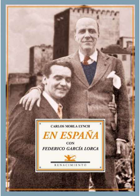 En España con Federico García Lorca