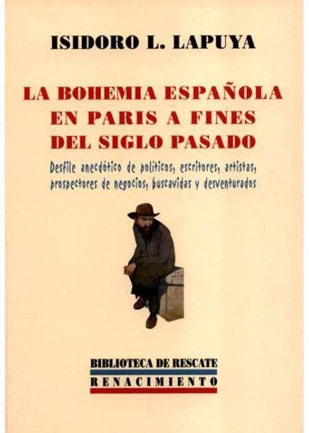 La Bohemia española en París a fines del siglo pasado