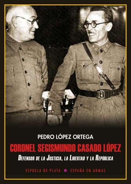 Coronel Segismundo Casado López