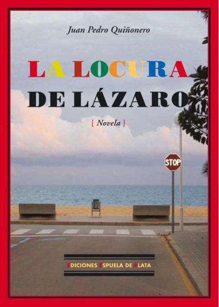 La locura de Lázaro