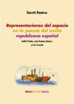 Representaciones del espacio en la poesía del exilio republicano español