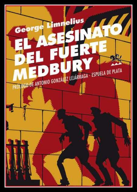 El asesinato del fuerte Medbury