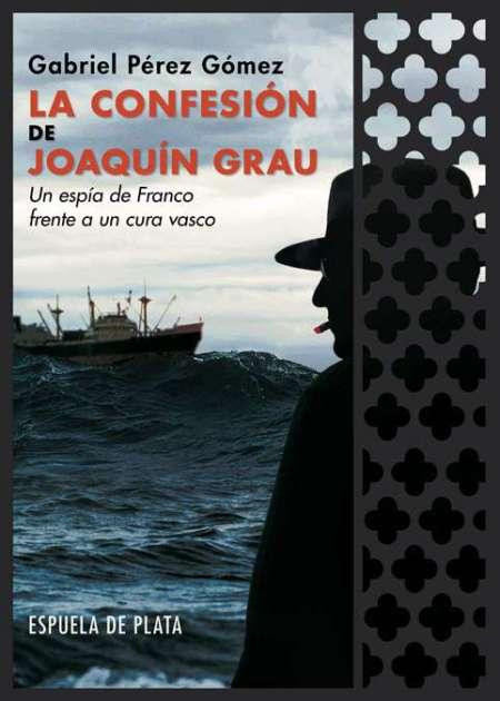 La confesión de Joaquín Grau