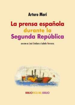 La prensa española durante la Segunda República