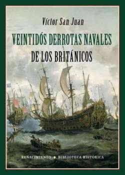 Veintidós derrotas navales de los británicos