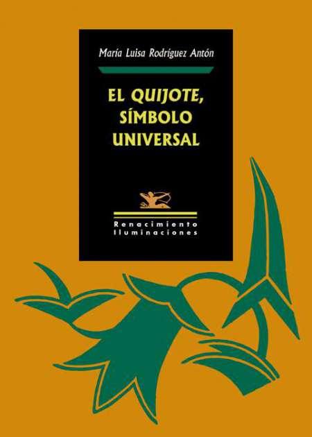 El Quijote, símbolo universal