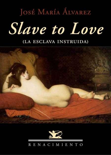 Slave to love - Ebook