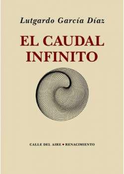 El caudal infinito