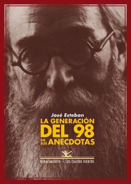 La generación del 98 en sus anécdotas - Ebook