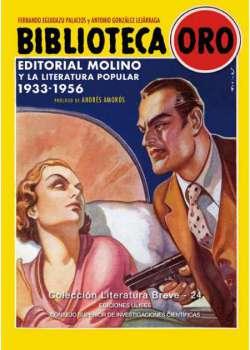 Biblioteca Oro. Editorial Molino y la literatura popular. 1933-1956