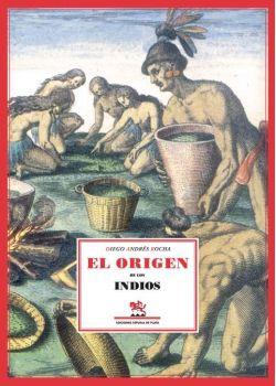 Tratado único y singular del origen de los indios occidentales del Pirú, México, Santa Fe y Chile