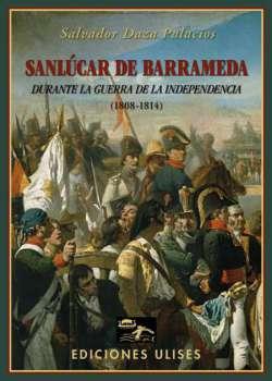 Sanlúcar de Barrameda durante la Guerra de la Independencia