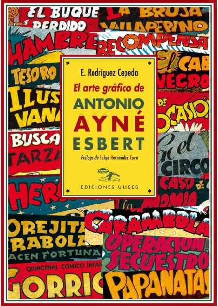 El arte gráfico de Antonio Ayné Esbert