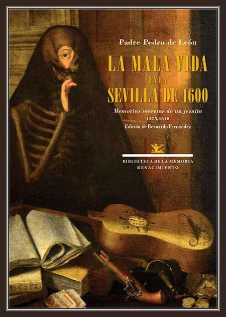 La mala vida en la Sevilla de 1600