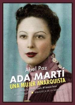 Ada Martí. Una mujer anarquista