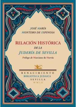 Relación histórica de la judería de Sevilla