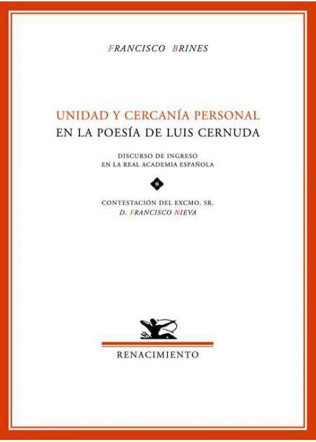 Unidad y cercanía personal en la poesía de Luis Cernuda