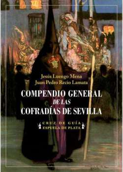 Compendio general de las Cofradías de Sevilla