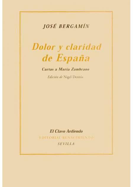 Dolor y claridad de España